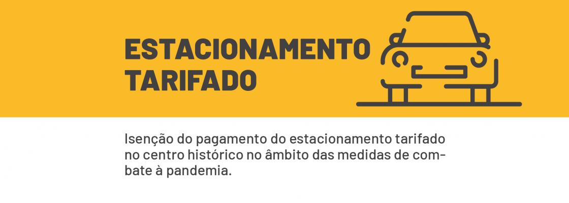 Câmara isenta pagamento do estacionamento tarifado no centro histórico no âmbito das medidas d...