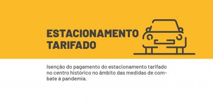 Câmara isenta pagamento do estacionamento tarifado no centro histórico no âmbito das medidas de combate à pandemia