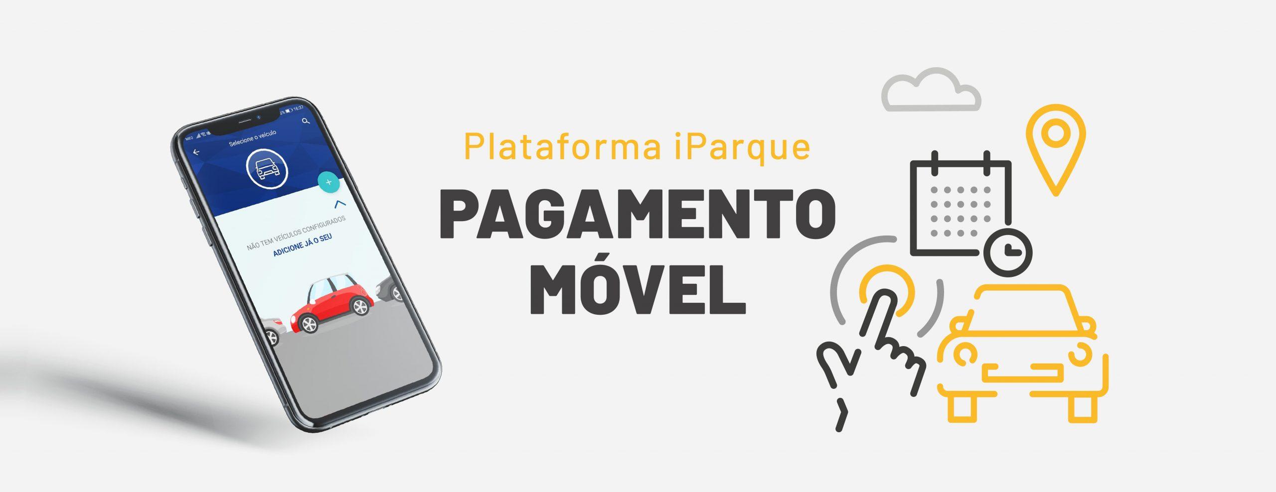 Pagamento Móvel – Plataforma iParque