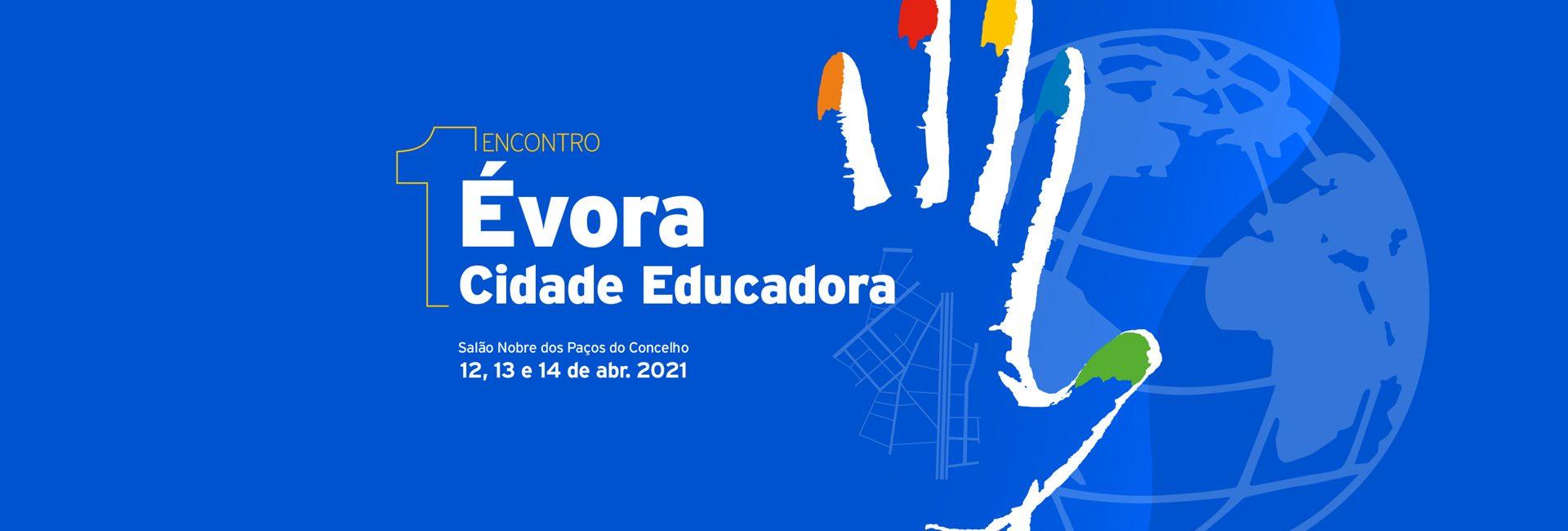 1º Encontro Évora, Cidade Educadora