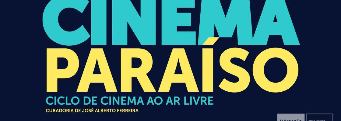 CINEMA PARAÍSO | Ciclo de Cinema ao ar livre