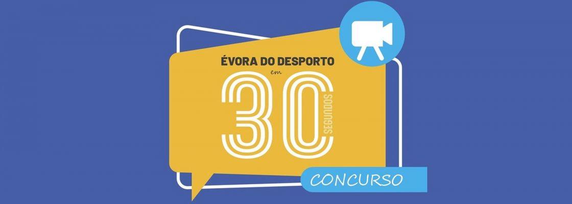 """Autarquia promove o Concurso """"ÉVORA DO DESPORTO EM 30 SEGUNDOS"""""""
