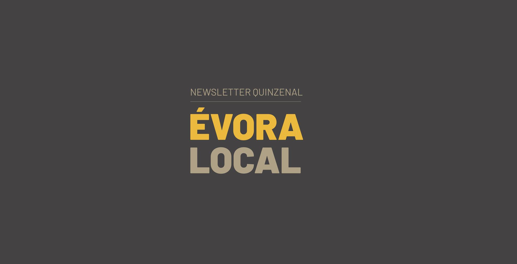 """Newsletter """"Évora Local"""""""