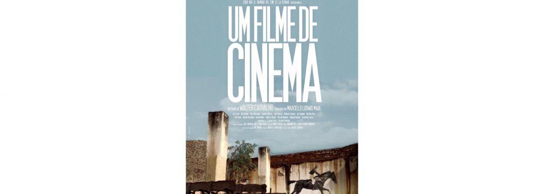 UM FILME DE CINEMA, um filme de Walter Carvalho