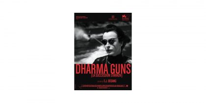 DHARMA GUNS, de F.J. Ossang (com a presença do realizador)