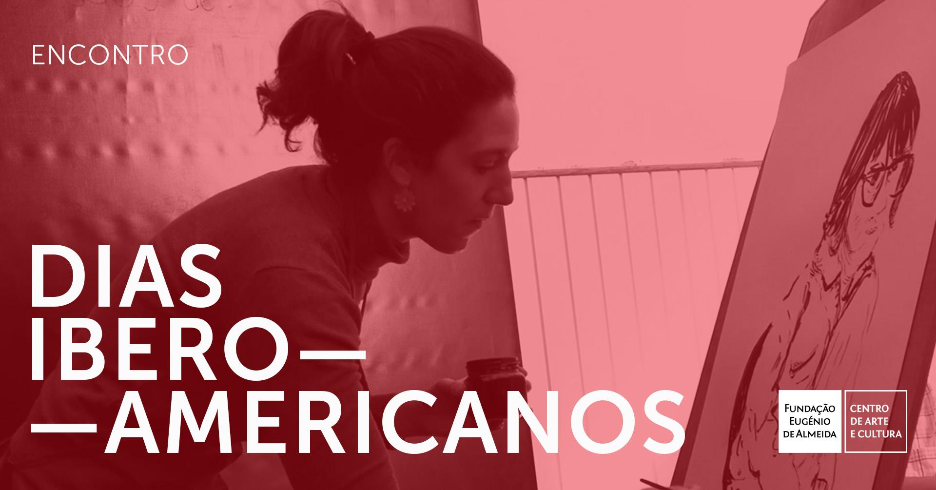 DIAS IBERO-AMERICANOS | Encontro com Renata Bueno